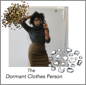 "My ""Dormant ClothesPerson."""